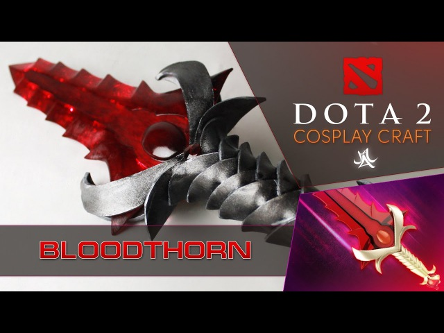 How to do BloodThorne Dota 2 cosplay by JustTTv