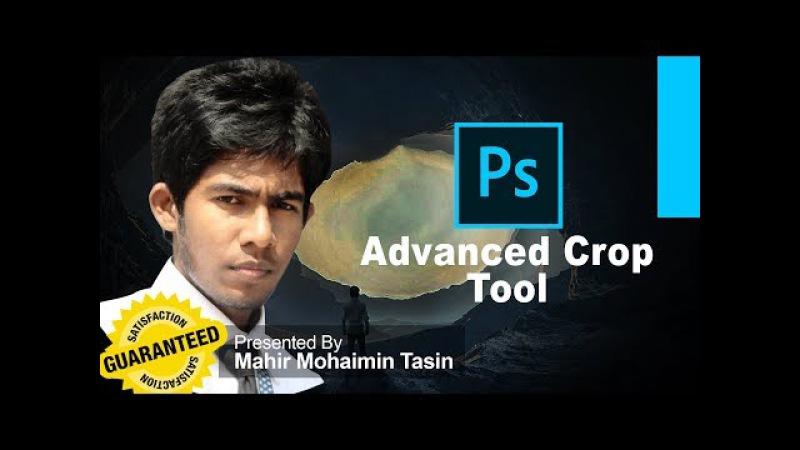 Adobe Photoshop CC Beginner How to Use Advanced Crop Tool Bangla Mahir Mohaimin Tasin