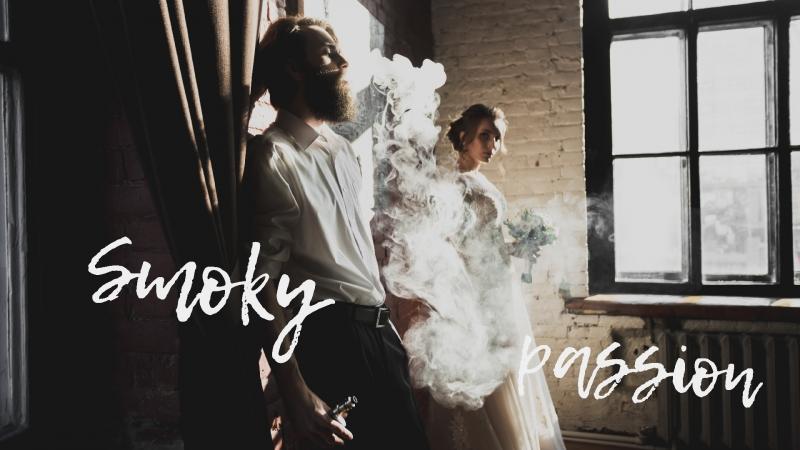 Smoky passion