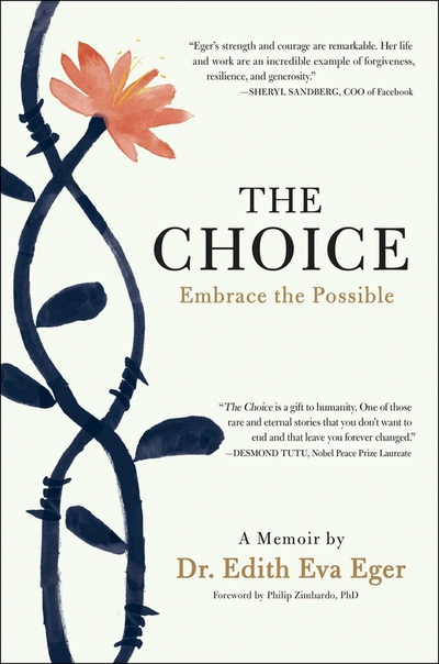 Eger, Edith & Eger, Edith Eva - The Choice- Embrace the Possible (2017, Scribner, 1501130781,9781501130786)