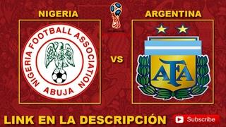 NIGERIA VS ARGENTINA - LINK DE JUEGO EN DIRECTO MUNDIAL DE LA FIFA RUSIA 2018