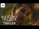 The Blackcoat's Daughter Official Trailer HD A24