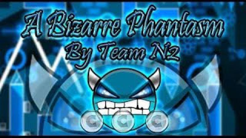 GD 2 0 A Bizarre Phantasm By TeamN2 Auto By Vampur Enderstriker