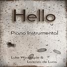 Обложка Hello - Lorenzo de Luca & Luke Woodapple