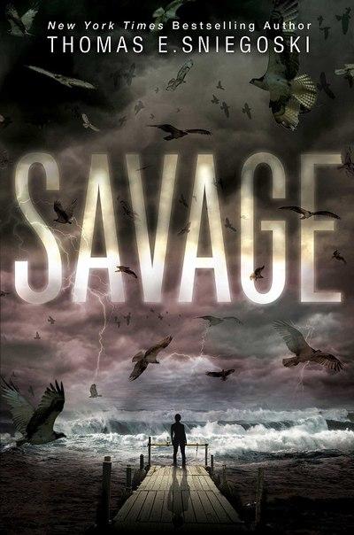 Thomas E Sniegoski - Savage