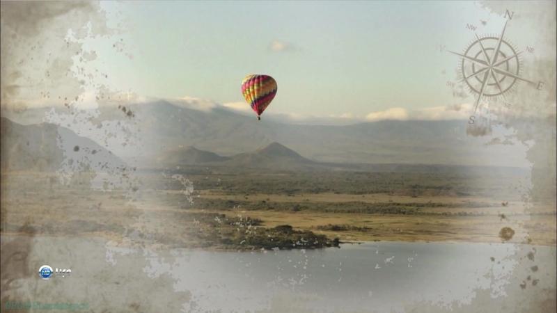 Вокруг света на воздушном шаре Кения Документальный путешествие 2012