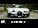 2017 Bugatti Chiron ESSAI nos impressions au volant de l'hypercar de 1500 ch