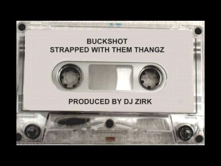 Buckshot - Strapped With Them Thangz [Full Tape]