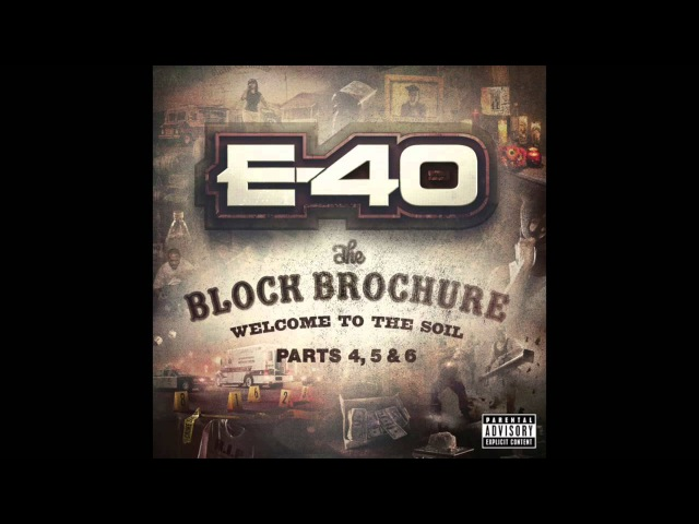 E 40 In Da Cup Feat Z Ro Big K R I T