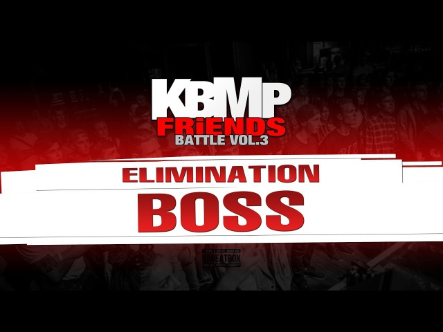 BOSS ELIMINATION KBMP BEATBOX BATTLE 2017