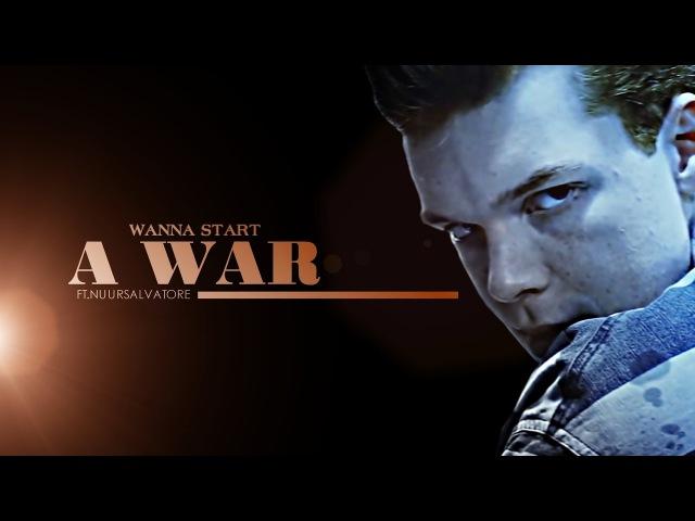 Multifandom | Wanna start a war [ft. NuurSalvatore]
