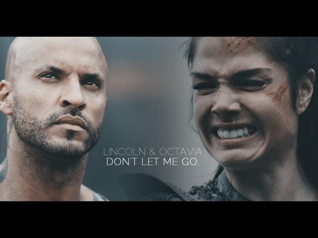 Lincoln Octavia l Don't Let Me Go. [4x06]