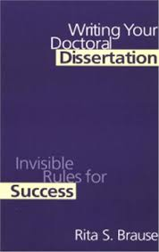 brause r s writing your doctoral dissertation invisible rule