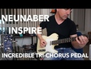 NEUNABER INSPIRE incredible Tri Chorus in a pedal! demo by Pete Thorn