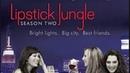 Lipstick Jungle, 2008–2009( 2 сезон,продолжение)