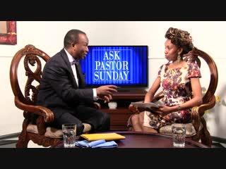 Ask Pastor Sunday Adelaja. Episode 20