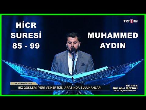 Kuran-ı Kerimi Güzel Okuma Yarışması - Muhammed Aydın
