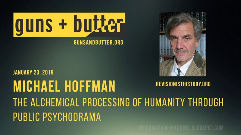 Michael Hoffman The Alchemical Processing of Humanity Through Public Psychodrama Jan 23 2019