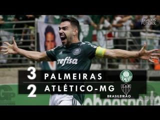 Palmeiras 3 x 2 atlético-mg - melhores momentos (globo 60fps) brasileirão 22_07