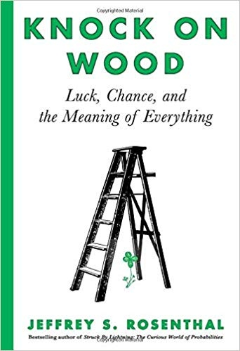 Knock on Wood Luck, Chance, and the Meaning of Everything