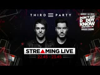 Third ≡ party - don't let daddy know amsterdam (02.03.2019)