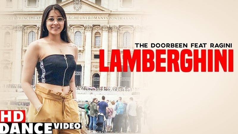 Lamberghini Dance Video The Doorbeen Feat Ragini Asees Chadha Dance Choreography