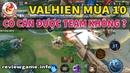 Liên quân phiên bản mới 10 vs 10. Valhien tăng giảm sức mạnh thế nào | Review Game