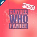 Claydee. ft Faydee - Who
