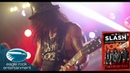Slash featuring Myles Kennedy The Conspirators - World On Fire (Live At The Roxy)