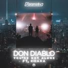 Обложка You're Not Alone feat Kiiara - Don Diablo feat. Kiiara
