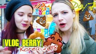 [VLOG_BERRY]Korea 2018(Day7): Eating poop??