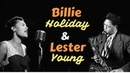 Billie Holiday Lester Young - Greatest Hits: All of Me, The Man I Love, Night and Day...