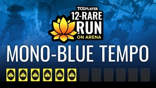 Mono-Blue Tempo | 12-Rare Run on Arena