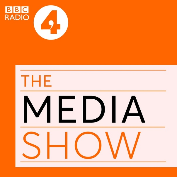 BBC RADIO: THE MEDIA SHOW