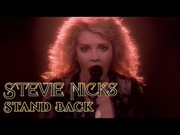 Stevie Nicks Stand Back Official Music Video