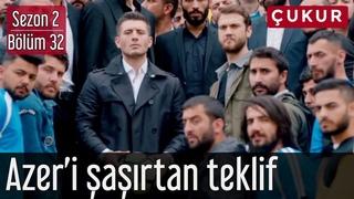 Çukur  32.Bölüm - Azer'i Şaşırtan Teklif