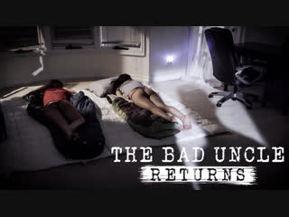 THE BAD UNCLE RETURNS / Jaye Summers, Emily Willis [PureTaboo]