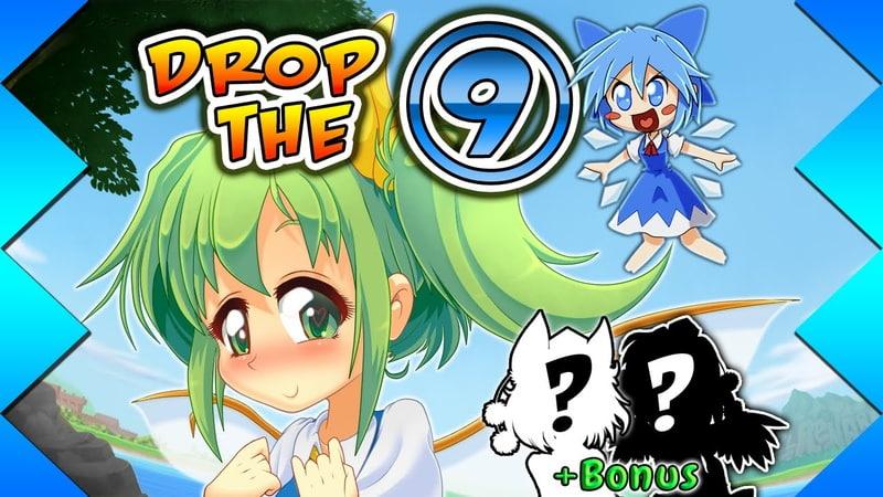 【Touhou Fanimation】 Drop the ➈