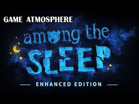 Атмосферная Among the Sleep прохождение часть 1
