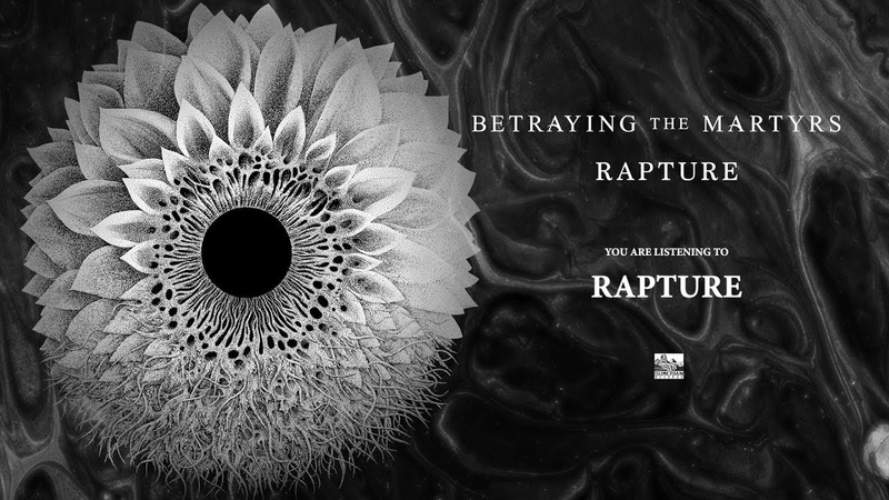 BETRAYING THE MARTYRS - Rapture (Album Teaser)