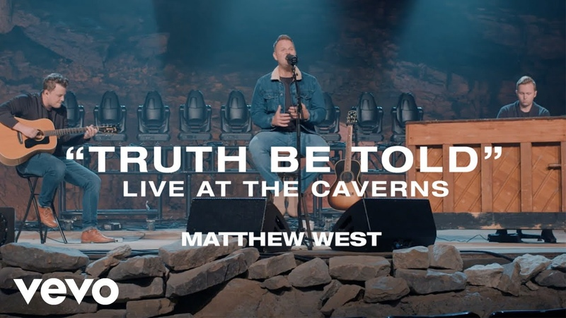 Matthew West - Truth Be Told (Live at the Caverns)