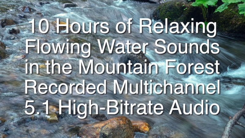 10 Hours of Relaxing Flowing Water Sounds in Mountain Forest | 5.1 High Bitrate Audio