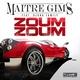 Ma tre Gims ft. Djuna Family - Zoum Zoum