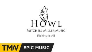 Mitchell Miller - Risking It All