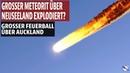 Grosser Meteorit über Neuseeland explodiert Grosser Feuerball über Auckland