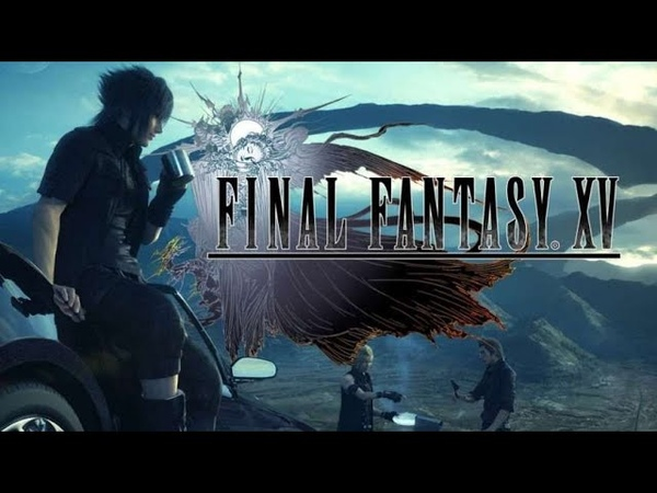 Final Fantasy XV The One Who Laughs Last Nightcore GF Downplay A R