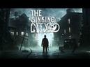 The Sinking City [ Детектив Мур в деле ] Финал ( Медаль за отвагу )