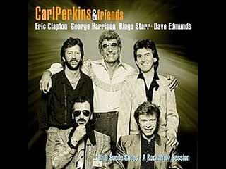 Carl Perkins, George Harrison and Dave Edmunds - Your True Love (Blue Suede Shoes A Rockabilly Session 1985)