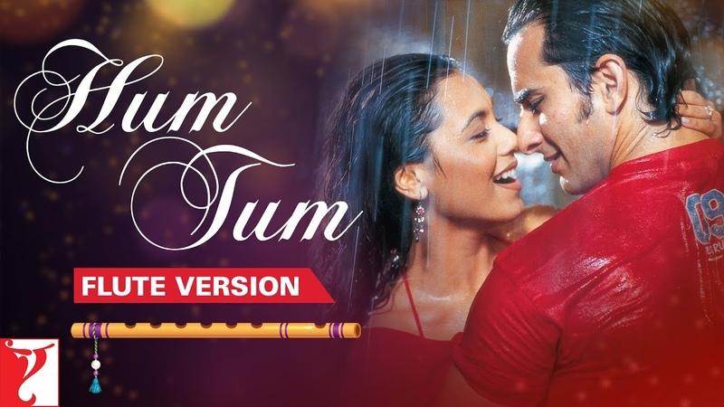 Flute Version Hum Tum - Title Song | Jatin-Lalit | Prasoon Joshi | Vijay Tambe