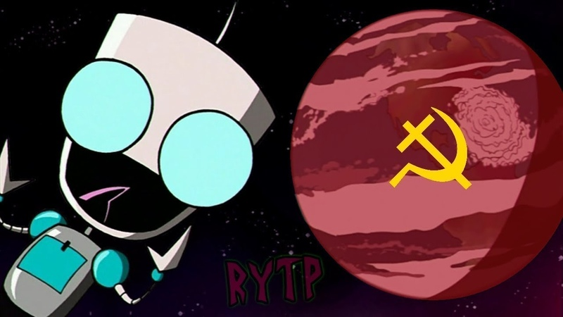 [RYTP] Захватчик Зим - строит коммунизм!